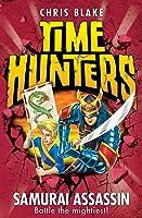 Samurai Assassin (Time Hunters Book 8) (English