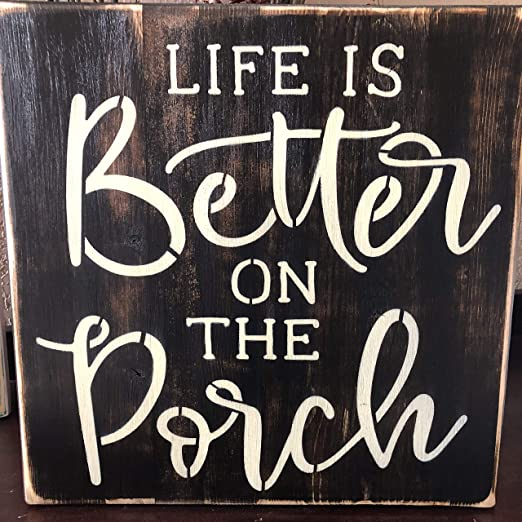 N A Life Is Better On The Porch Patio Signs Wood Signs Back Yard Signs House Decor Wall Signs Amazon Ca Home Kitchen