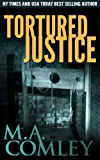 Tortured Justice (Justice Series Book 9) (English Edition)