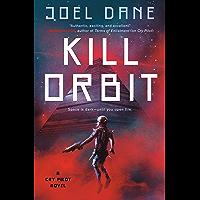 Kill Orbit (Cry Pilot Book 3) (English Edition)