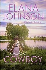 Wishful Cowboy: A Mulbury Boys Novel (Hope Eternal Ranch Romance Book 5) Kindle Edition