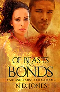 Of Beasts and Bonds: A Witch and Shapeshifter Romance (Death and Destiny Trilogy Book 2)