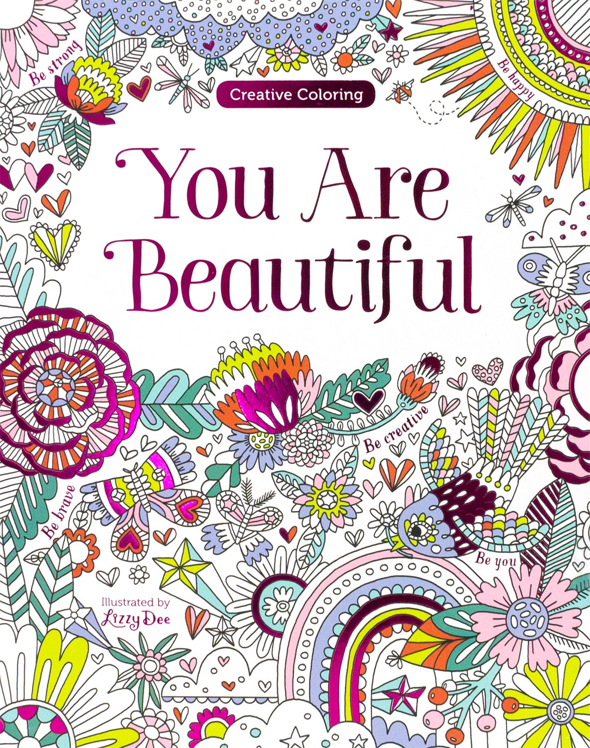 Unusual Best Coloring Books For Adults Tiny Blue Is The Warmest Color Book Regular Giant Coloring Books Coloring Book App Young Gangsta Rap Coloring Book RedBible Coloring Book You Are Beautiful (Creative Coloring): Parragon: 9781474845441 ..
