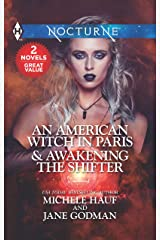 An American Witch in Paris & Awakening the Shifter: An Anthology Mass Market Paperback