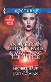 An American Witch in Paris & Awakening the Shifter: An Anthology (Harlequin Nocturne)