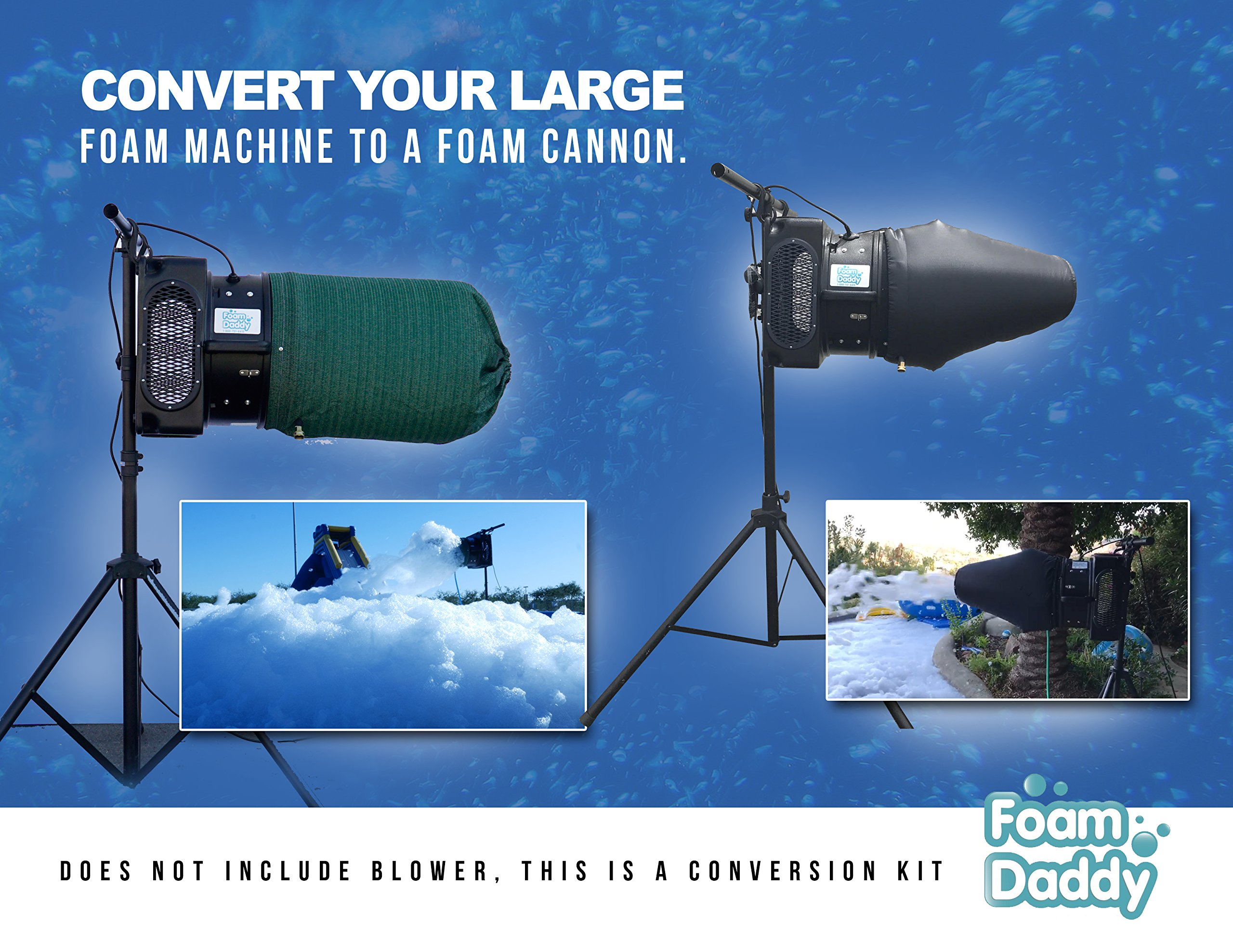 This is not a Foam machine - Shoot 20 to 25 feet! - Baby Cannon Conversion Kit Makes 400 gallons of Foam (This is an extension for a foam machine)