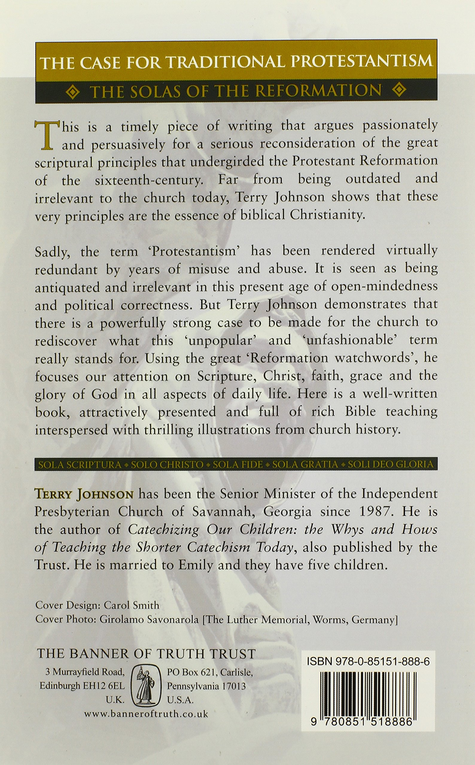 Case For Traditional Protestantism: The Solas Of The Reformation: Terry L  Johnson: 9780851518886: Amazon: Books