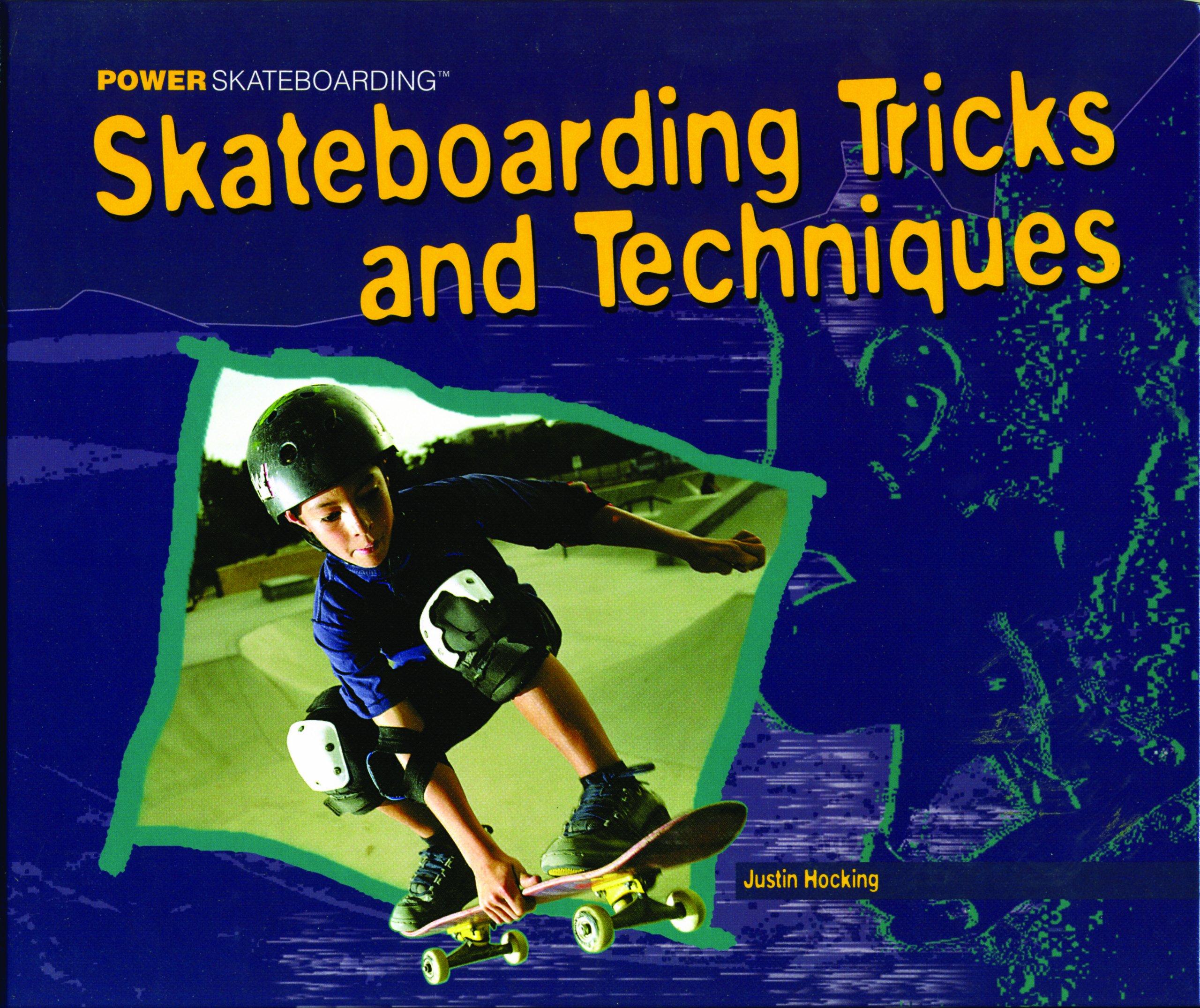 Download Skateboarding Tricks And Techniques (POWER SKATEBOARDING) pdf