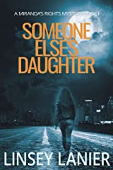 Someone Else's Daughter: Book I (A Miranda's Rights Mystery 1) Kindle Edition