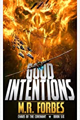 Good Intentions (Chaos of the Covenant Book 6) Kindle Edition