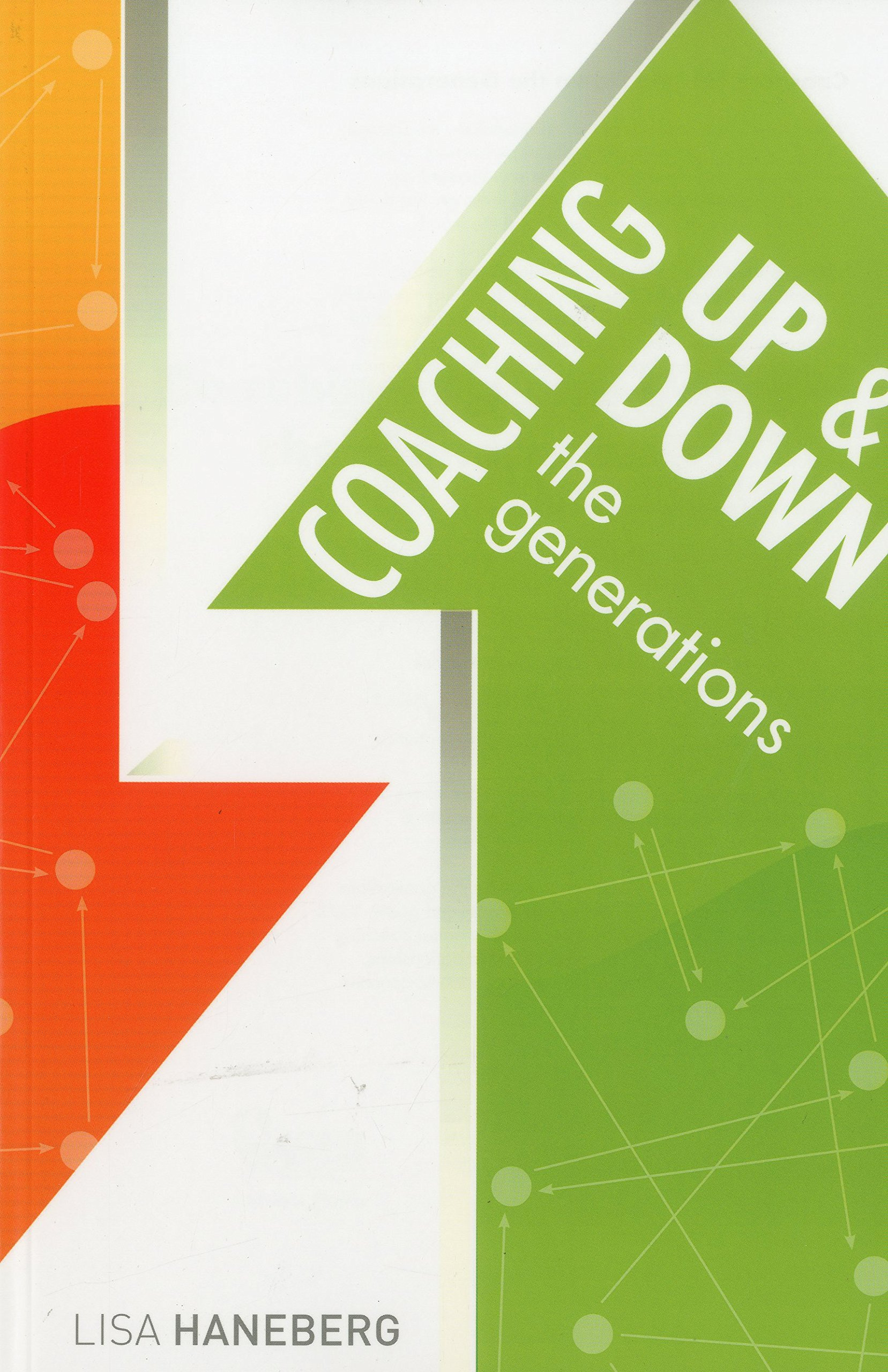 Coaching Up and Down the Generations pdf epub