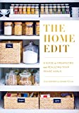 The Home Edit: A Guide to Organizing and Realizing Your House Goals (Includes Refrigerator Labels) (English Edition)