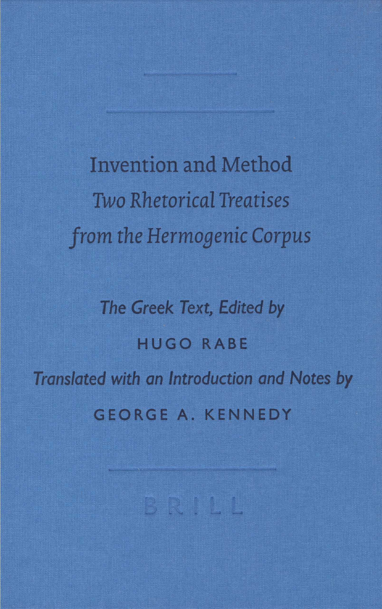 Invention and Method: Two Rhetorical Treatises from the Hermogenic Corpus (Sbl - Writings from the Greco-Roman World) PDF