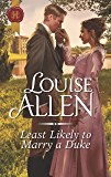 Least Likely to Marry a Duke (Liberated Ladies Book 1)