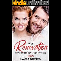 The Renovation: A Christian Romance Novel (Fulton Ridge Series Book 3)