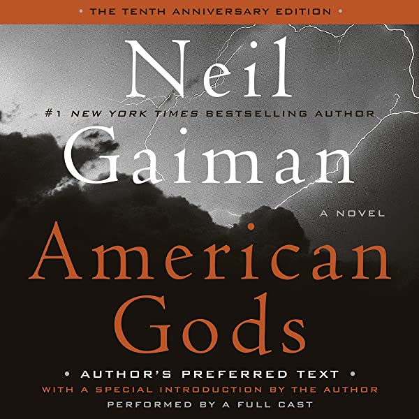 Amazon Com American Gods The Tenth Anniversary Edition A Full Cast Production Audible Audio Edition Neil Gaiman Ron Mclarty Daniel Oreskes Full Cast Harperaudio Audible Audiobooks