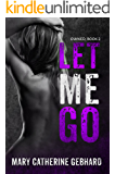Let Me Go (Owned Book 2)