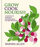 Grow, Cook, Nourish (English Edition)