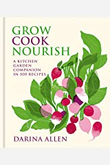 Grow, Cook, Nourish Kindle Edition