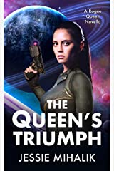 The Queen's Triumph (Rogue Queen Book 3) Kindle Edition