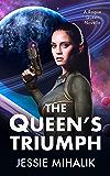 The Queen's Triumph (Rogue Queen Book 3)