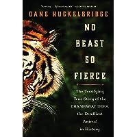 No Beast So Fierce: The Terrifying True Story