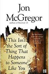 This Isn't the Sort of Thing That Happens to Someone Like You Kindle Edition