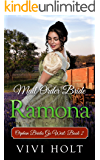 Mail Order Bride: Ramona (Orphan Brides Go West Book 2)
