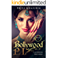 Bollywood P.I. California Dreaming: Page-turner mystery packed with action, adventure and surprises