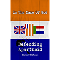 In The Name Of God: Defending Apartheid