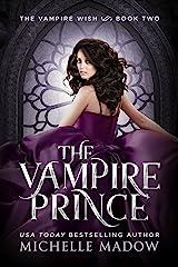 The Vampire Prince (Dark World: The Vampire Wish Book 2)