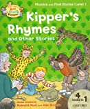 Oxford Reading Tree Read with Biff, Chip and Kipper: Level 1 Phonics and First Stories. Kipper's Rhymes and Other Stories
