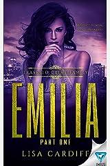 Emilia: Part 1 (Trassato Crime Family Book 3) Kindle Edition