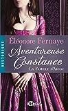 La Famille d'Arsac , Tome 3: Aventureuse Constance