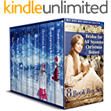 Mail Order Bride: Brides For All Seasons Volume 3 (Christmas Boxset): 8 Seasonal Historical Western Romances in one…