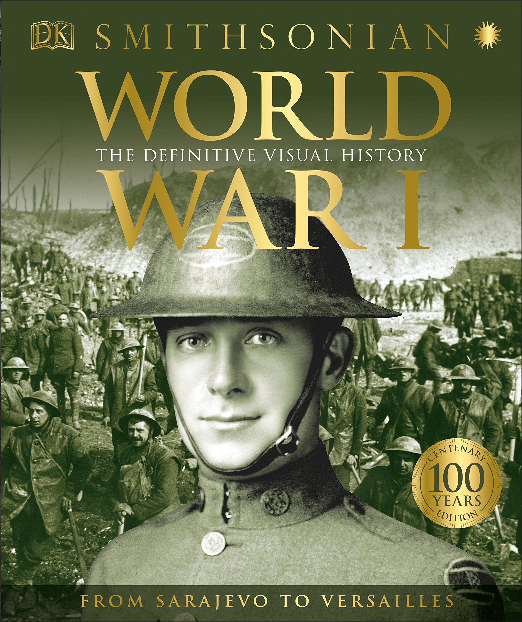 World War I: The Definitive Visual History by DK
