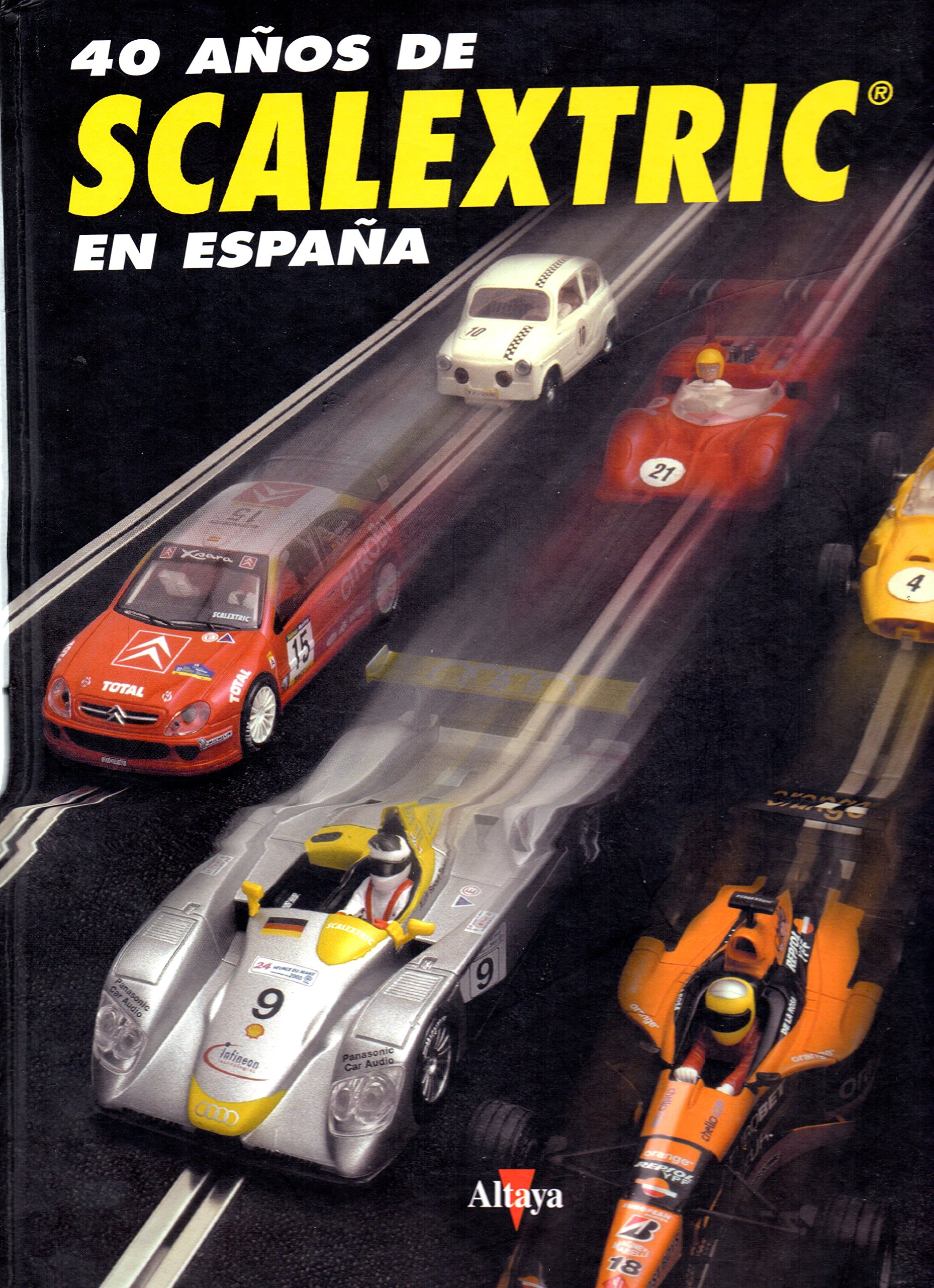 Download 40 AÑOS DE SCALEXTRIC EN ESPAÑA ebook