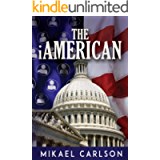 The iAmerican (The Michael Bennit Series Book 4)