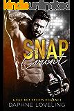 SNAP COUNT (A Bad Boy Sports Romance): (Springville Rockets, Book 2)