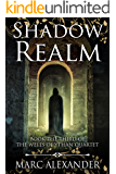 Shadow Realm (Wells of Ythan Quartet Book 3)