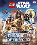LEGO® Star Wars™ Chronicles of the Force: Discover the Story of the LEGO® Star Wars™ Galaxy