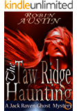 The Taw Ridge Haunting (Jack Raven Ghost Mystery Book 5)