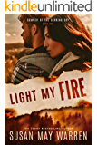 Light My Fire: Christian romantic suspense (Summer of the Burning Sky Book 1)