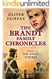 The Angel Strikes: Volume 1 The Brandt Family Chronicles