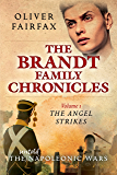 The Angel Strikes: Volume 1 The Brandt Family Chronicles