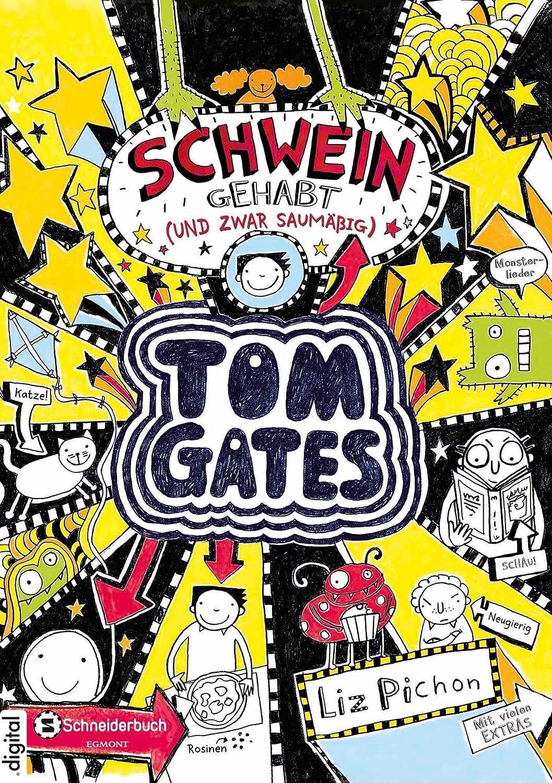 Tom Gates, Band 07: Schwein gehabt (und zwar saumäßig) (German ...