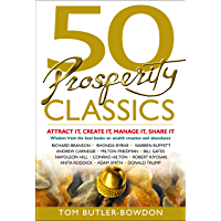 50 Prosperity Classics: Attract It, Create It, Manage It, Share It (English Edition)