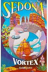 Sedona Vortex Guidebook Perfect Paperback