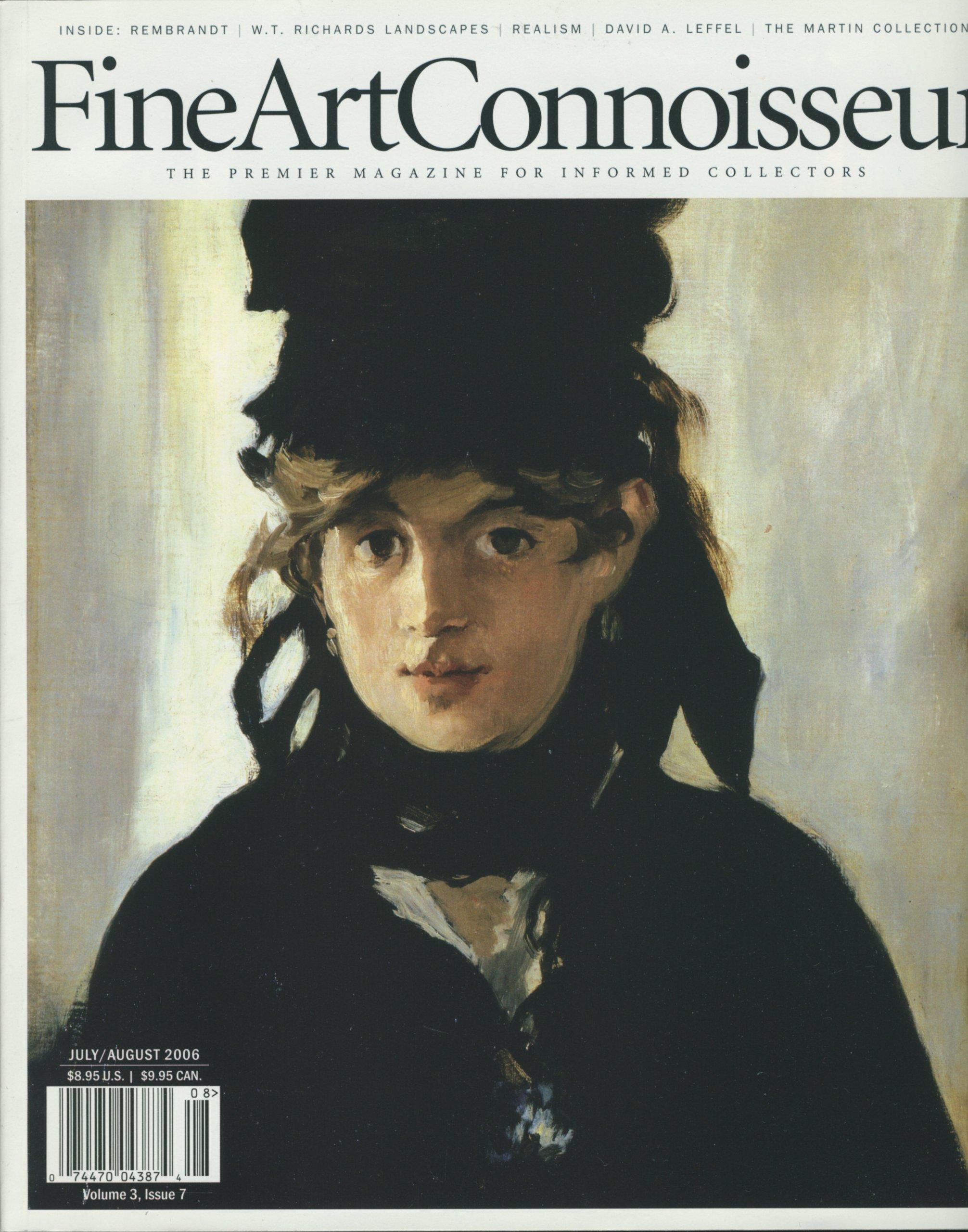fine art connoisseur july august 2006 rembrandt w t richards landscapes realism david a leffel the martin collection