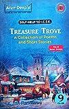 Arun Deep's Self Help to ICSE TREASURE TROVE - VOL 2 Short Stories Paperback – 2017
